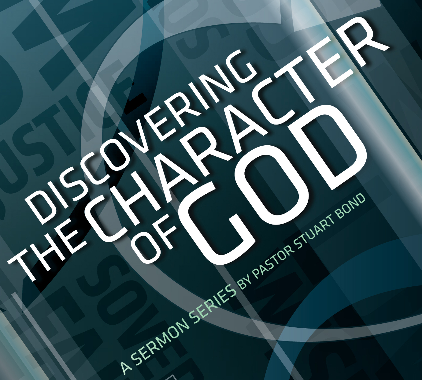 Character Of God Series Dr Stuart Bond